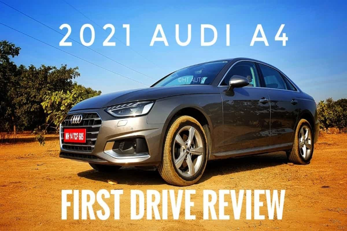 Audi A4 2021 first drive review: Audi says happy new year with happy 'new' car