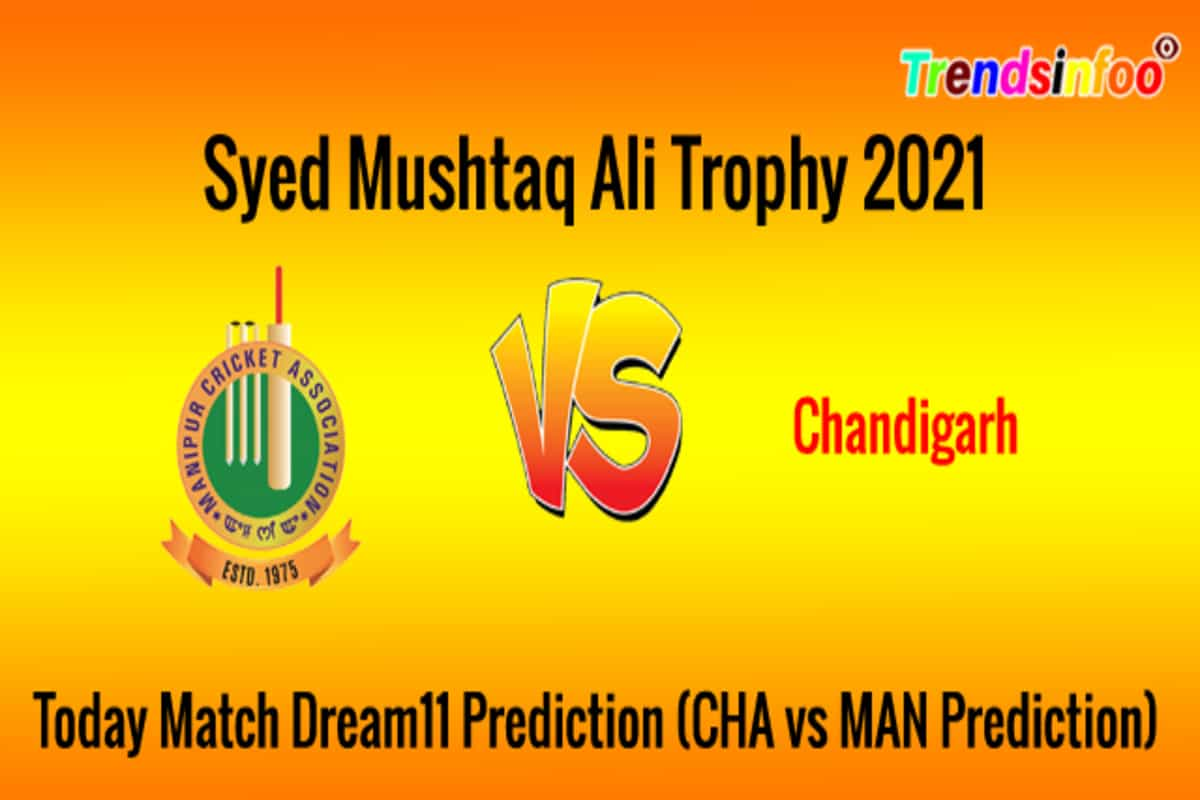 Syed Mushtaq Ali Trophy : Chandigarh Vs Manipur Live Streaming, Dream11 Team, Prediction, Squads