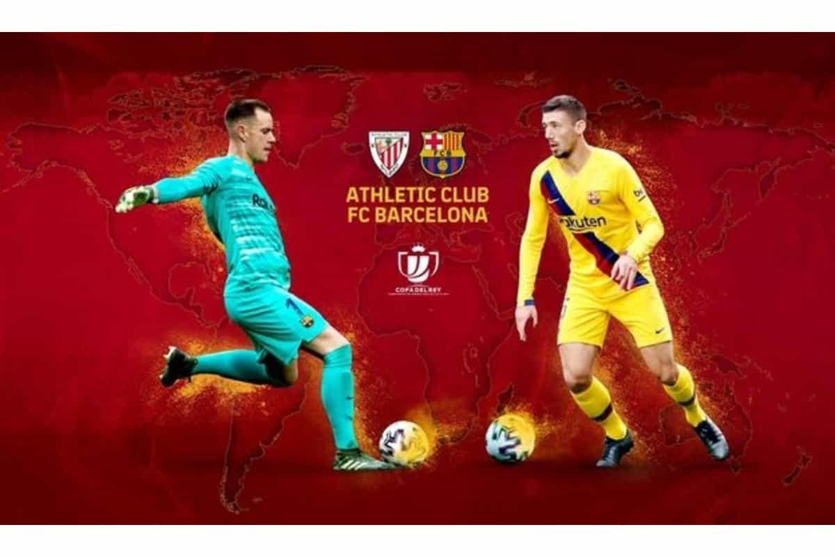 Copa Del Rey 2021 final: Athletic Club vs Barcelona Live Score, Dream Team 11, Prediction, Online Channel, Live streaming and updates