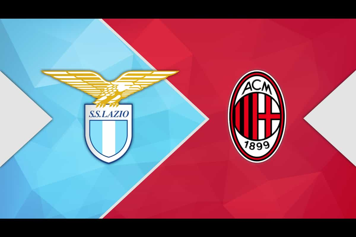 Serie A: Lazio vs AC Milan Live Score, Team Prediction, H2H, Online Channel, Live streaming and updates