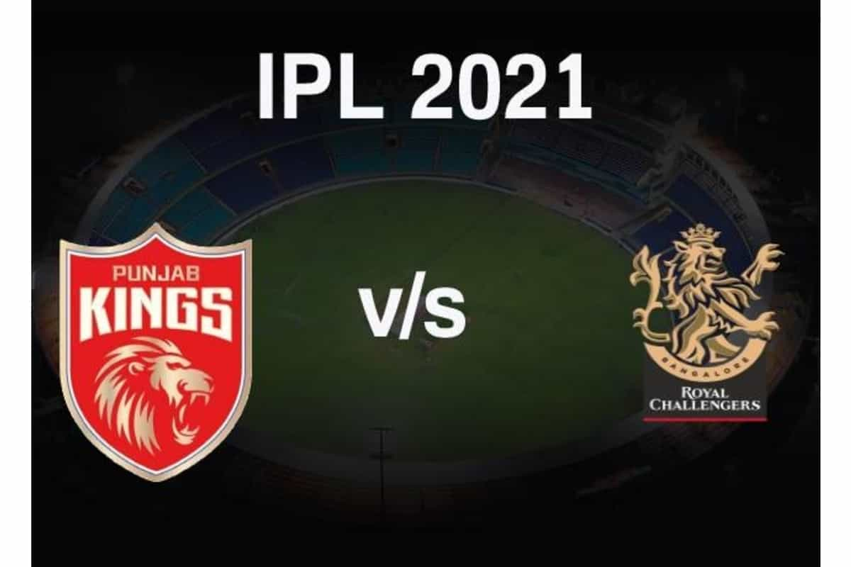 IPL 2021: Punjab Kings VS Royal Challengers Bangalore Live Streaming Free, Match Live Score, Dream11 Prediction, Fantasy, When and Where to Watch Live, PBKS VS RCB Squads, Broadcast